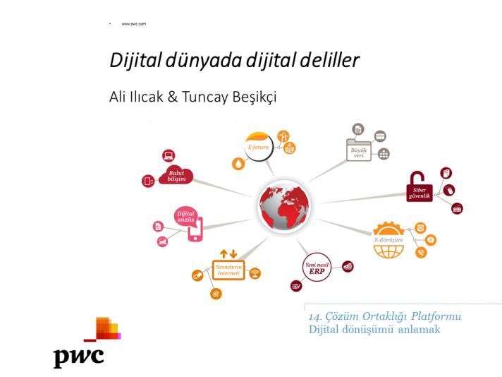 Dijital dünyada dijital deliller