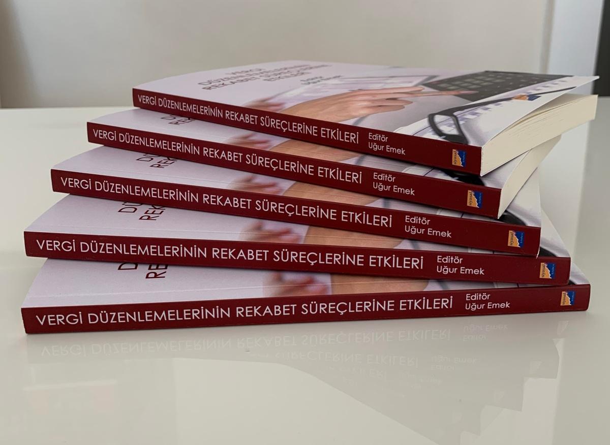 """Kitap İncelemesi: """"Vergi Düzenlemelerinin Rekabet SüreçlerineEtkileri"""""""